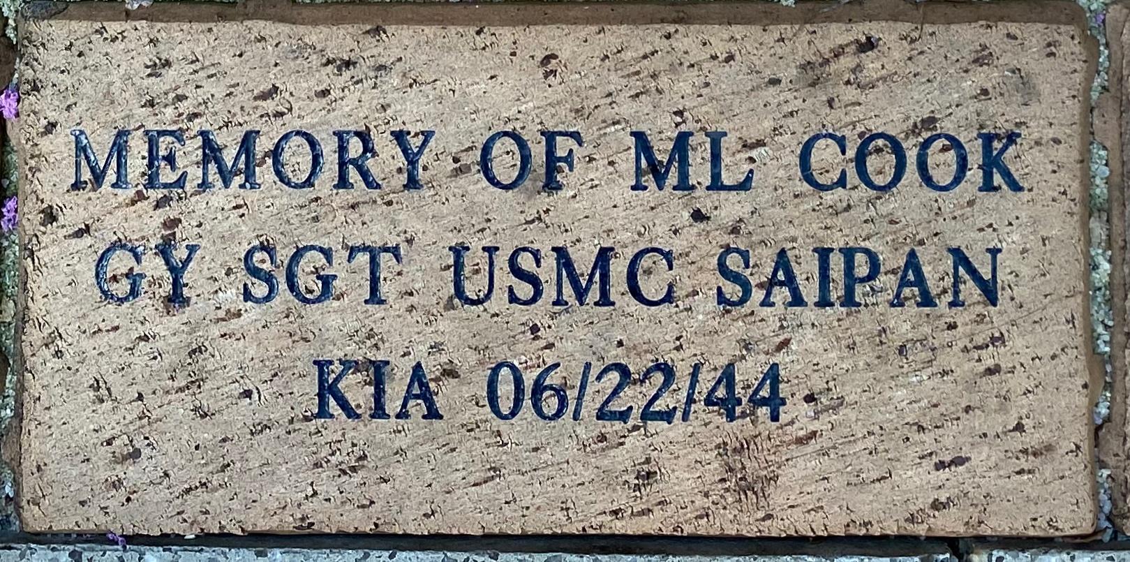 MEMORY OF ML COOK GY SGT USMC SAIPAN KIA 6/22/44