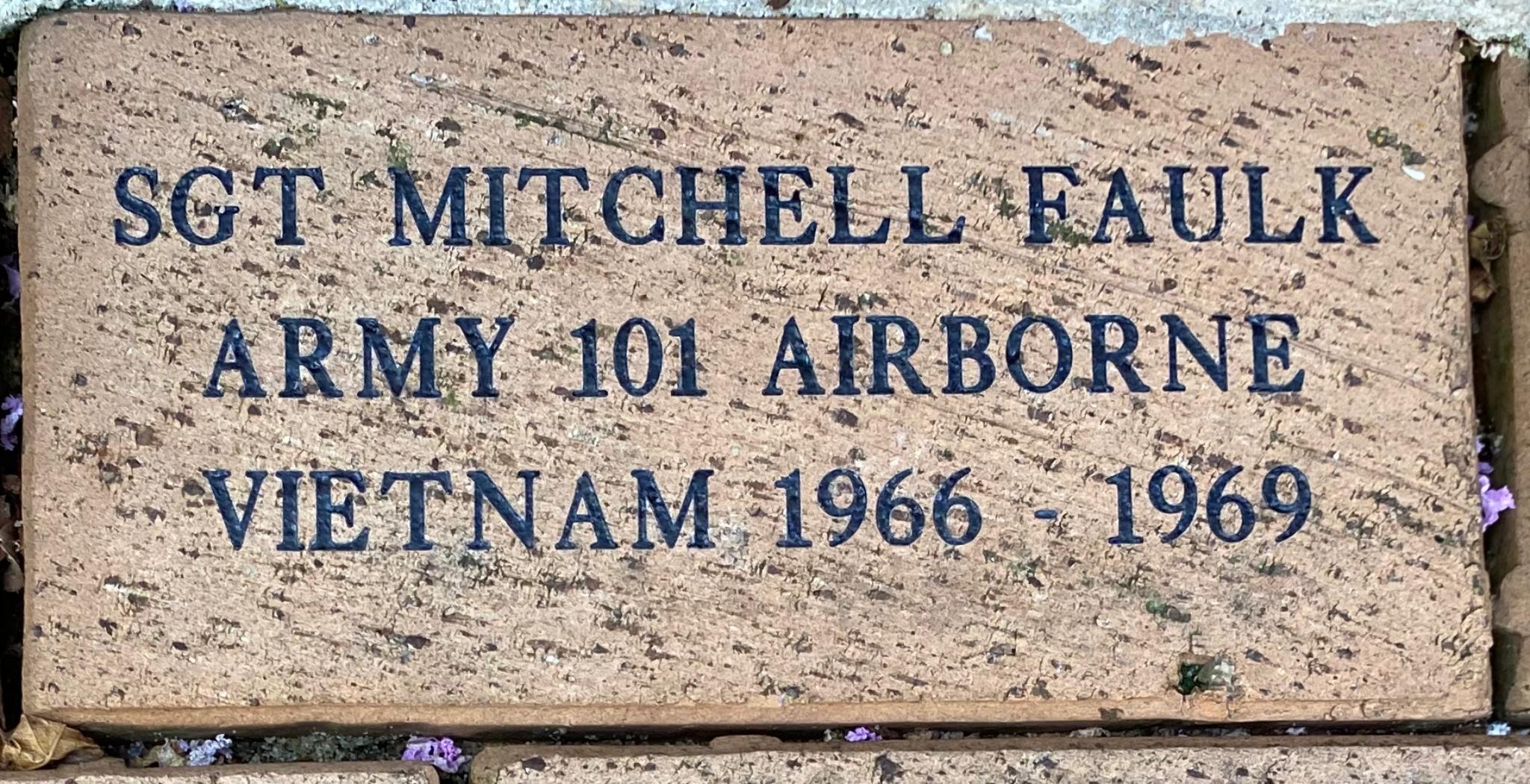 SGT MITCHELL FAULK ARMY 101 AIRBORNE VIETNAM 1966 – 1969