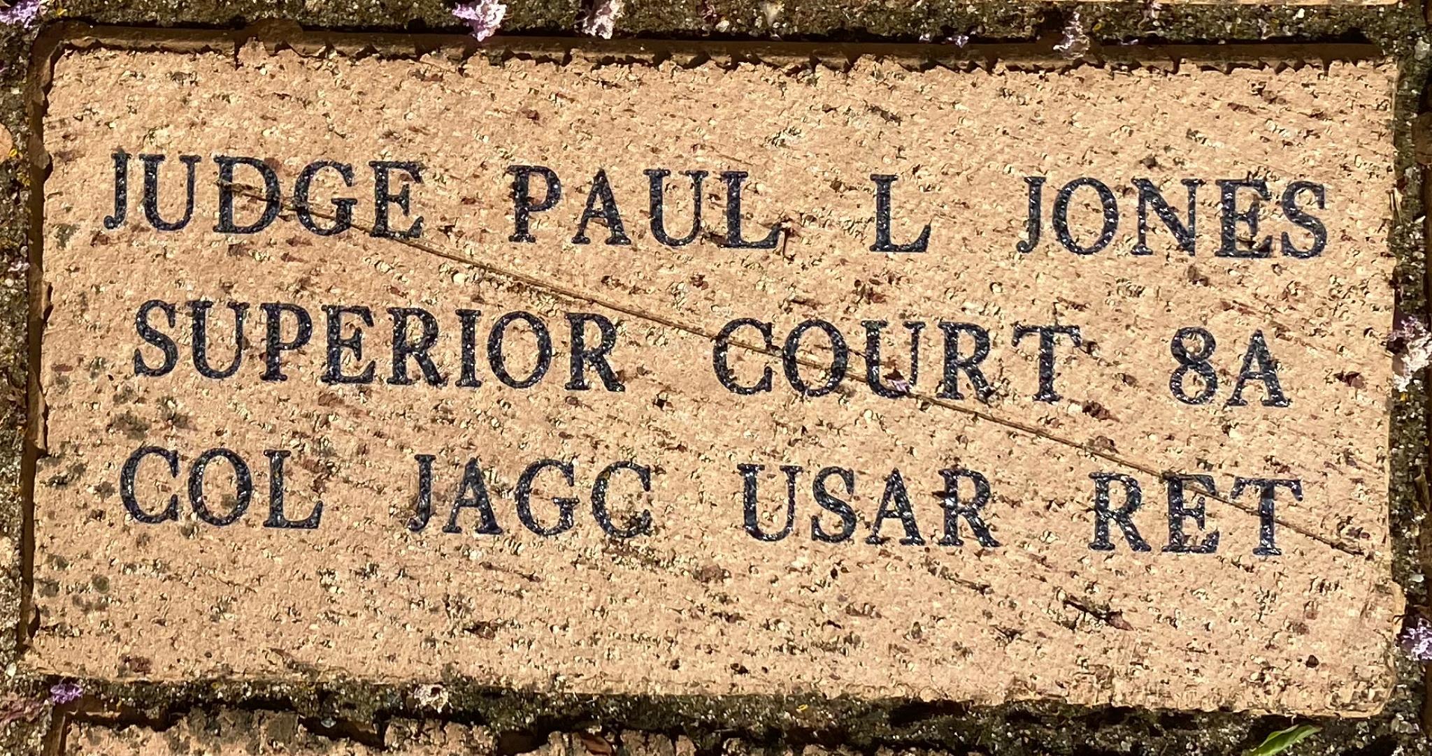 JUDGE PAUL L JONES SUPERIOR COURT 8A COL JAGC USAR RET