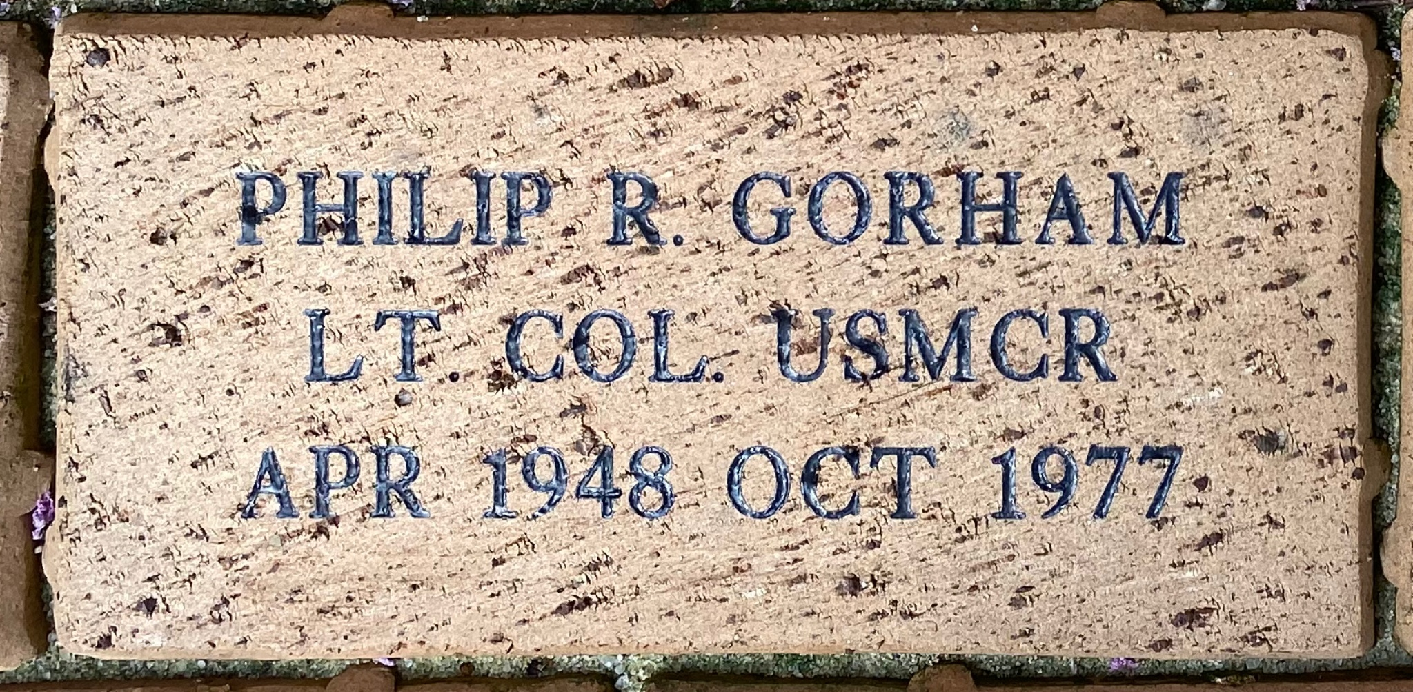 PHILIP R. GORHAM LT. COL. USMCR APR 1948 OCT 1977