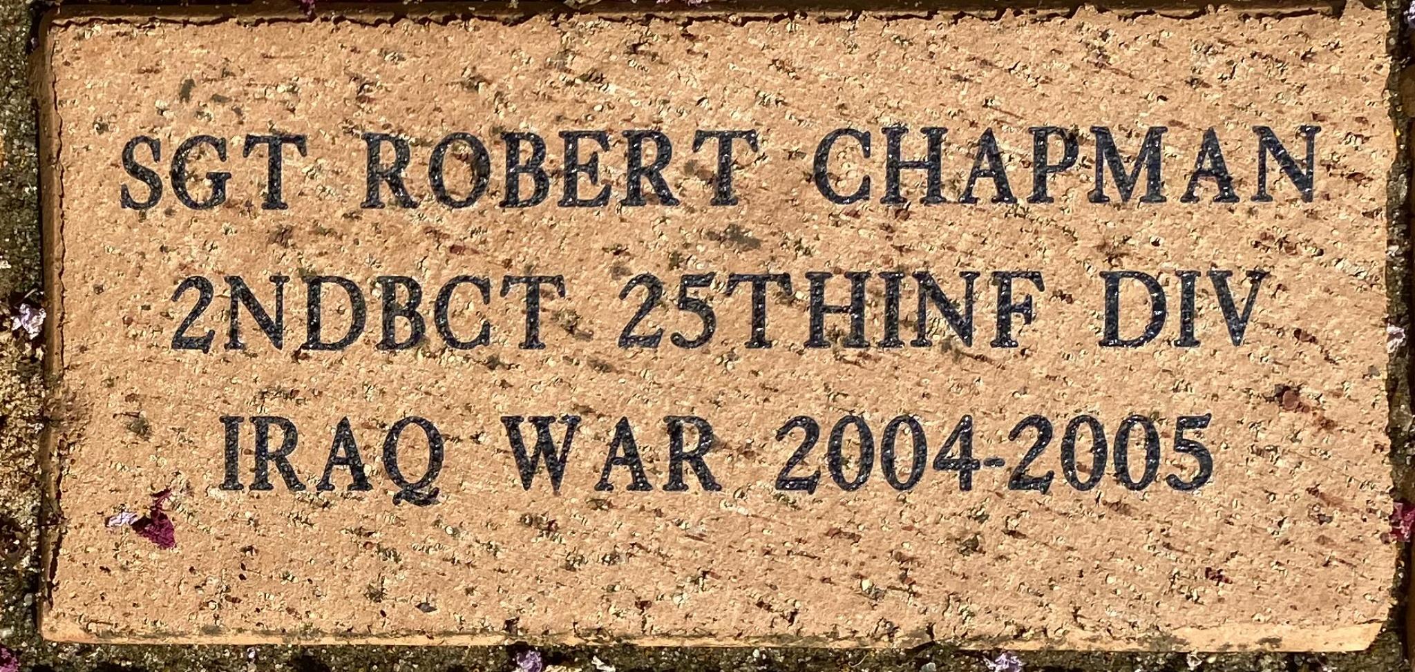 SGT ROBERT CHAPMAN 2NDBCT 25THINF DIV IRAQ WAR 2004-2005