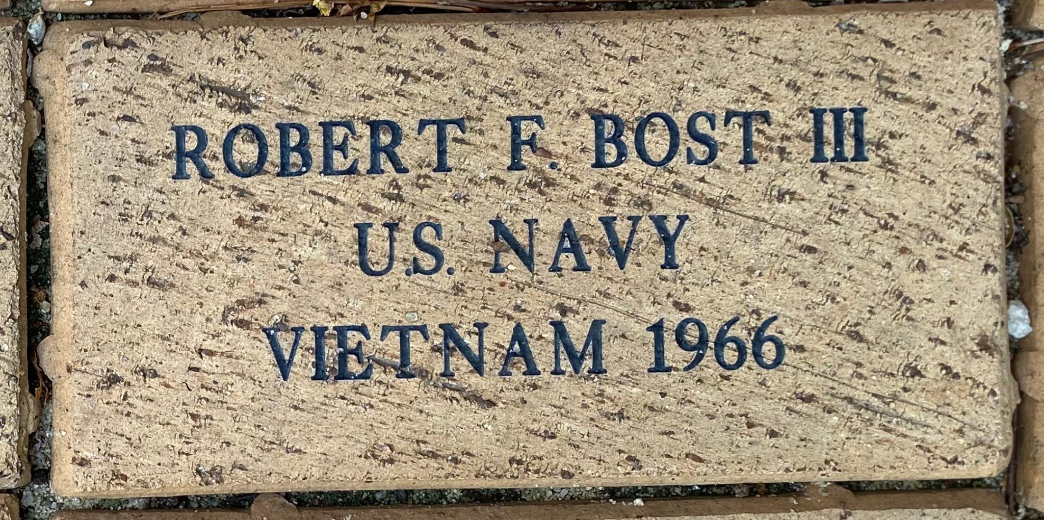ROBERT F BOST III U.S. NAVY VIETNAM 1966