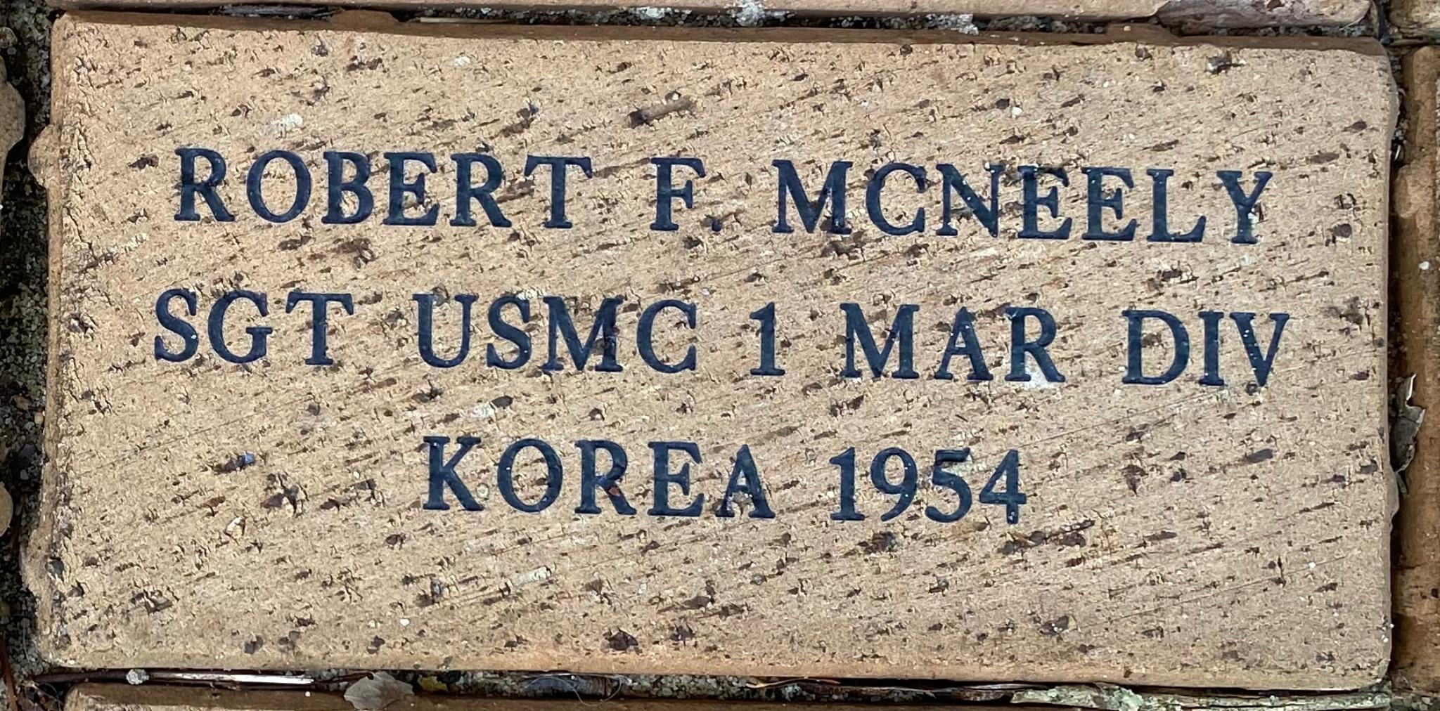 ROBERT F. MCNEELY SGT USMC 1 MAR DIV KOREA 1954