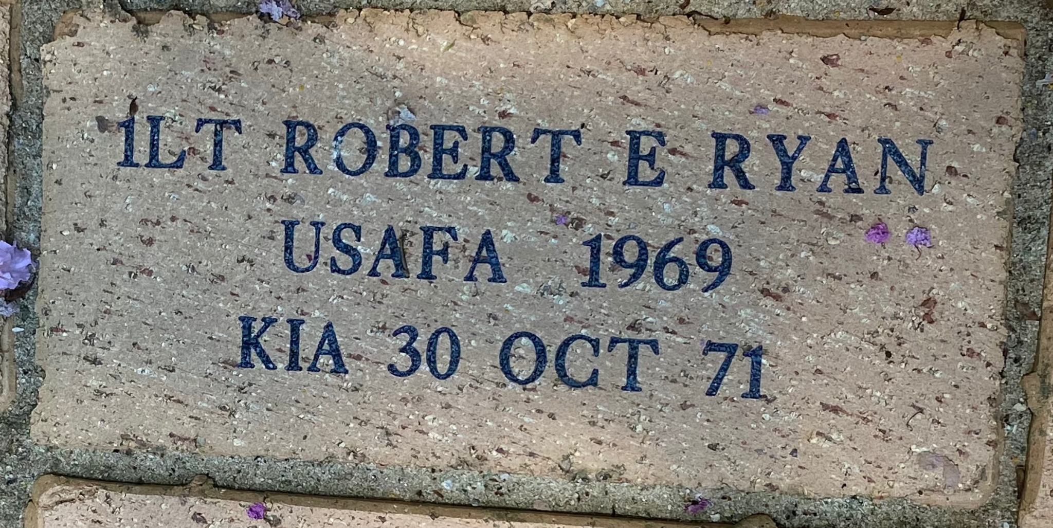 1LT ROBERT E RYAN USAFA 1969 KIA 30 OCT 71