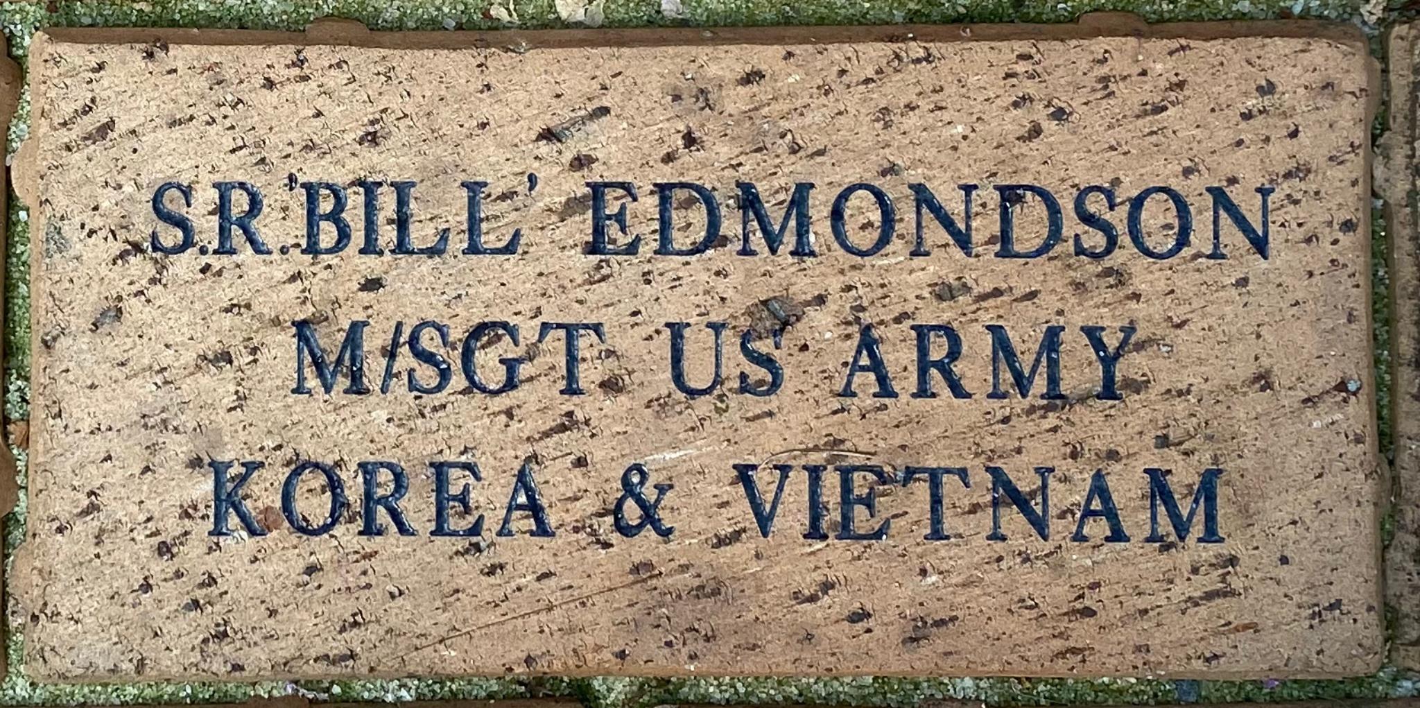 """S.R.""""'BILL""""'  EDMONDSON M/SGT US ARMY KOREA & VIETNAM"""