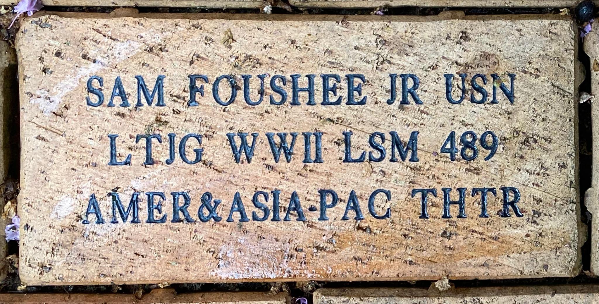 SAM FOUSHEE JR USN LTJG WWII LSM 489 AMER&ASIA-PAC THTR