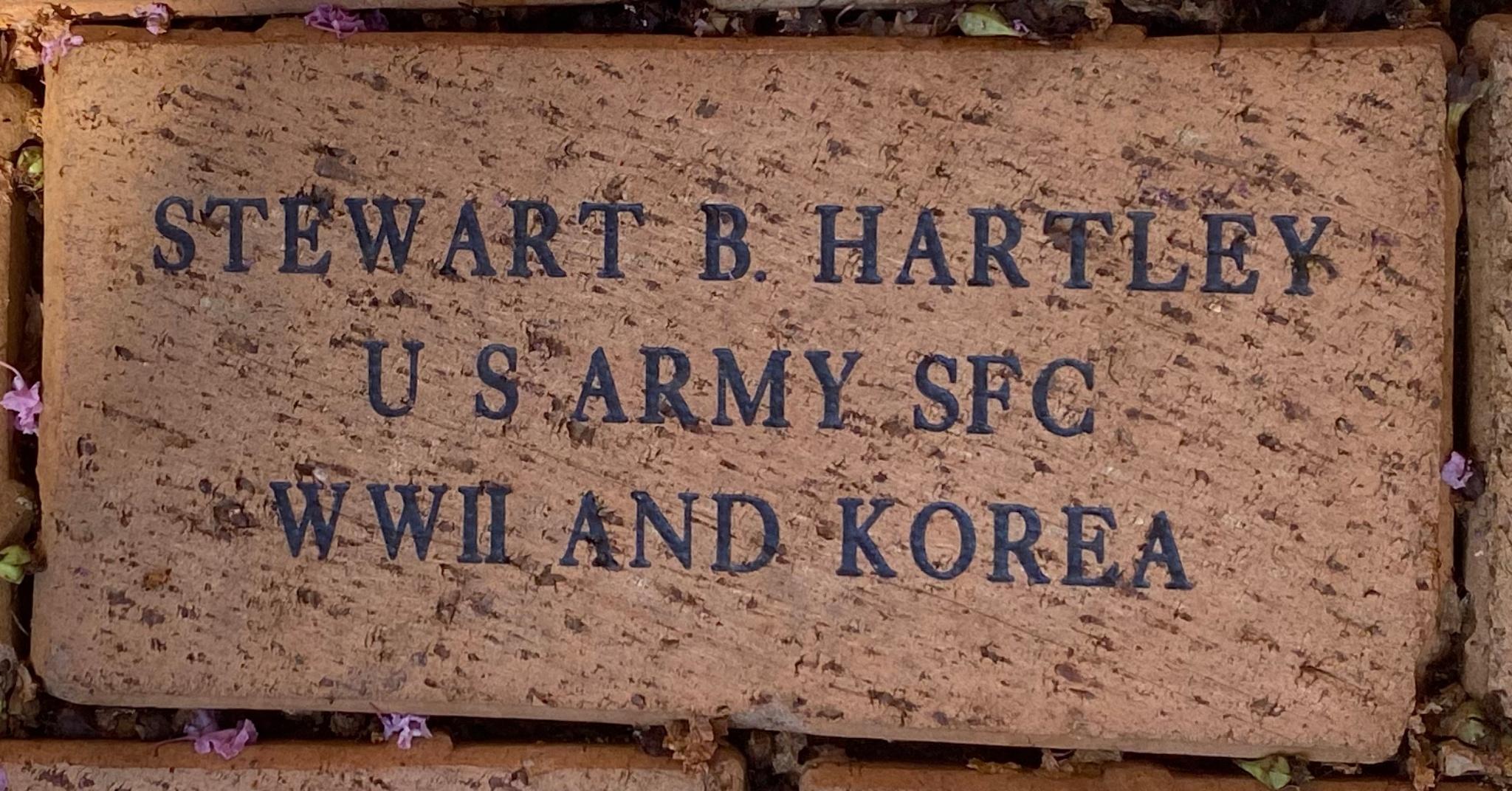 STEWART B. HARTLEY U S ARMY SFC WWII AND KOREA