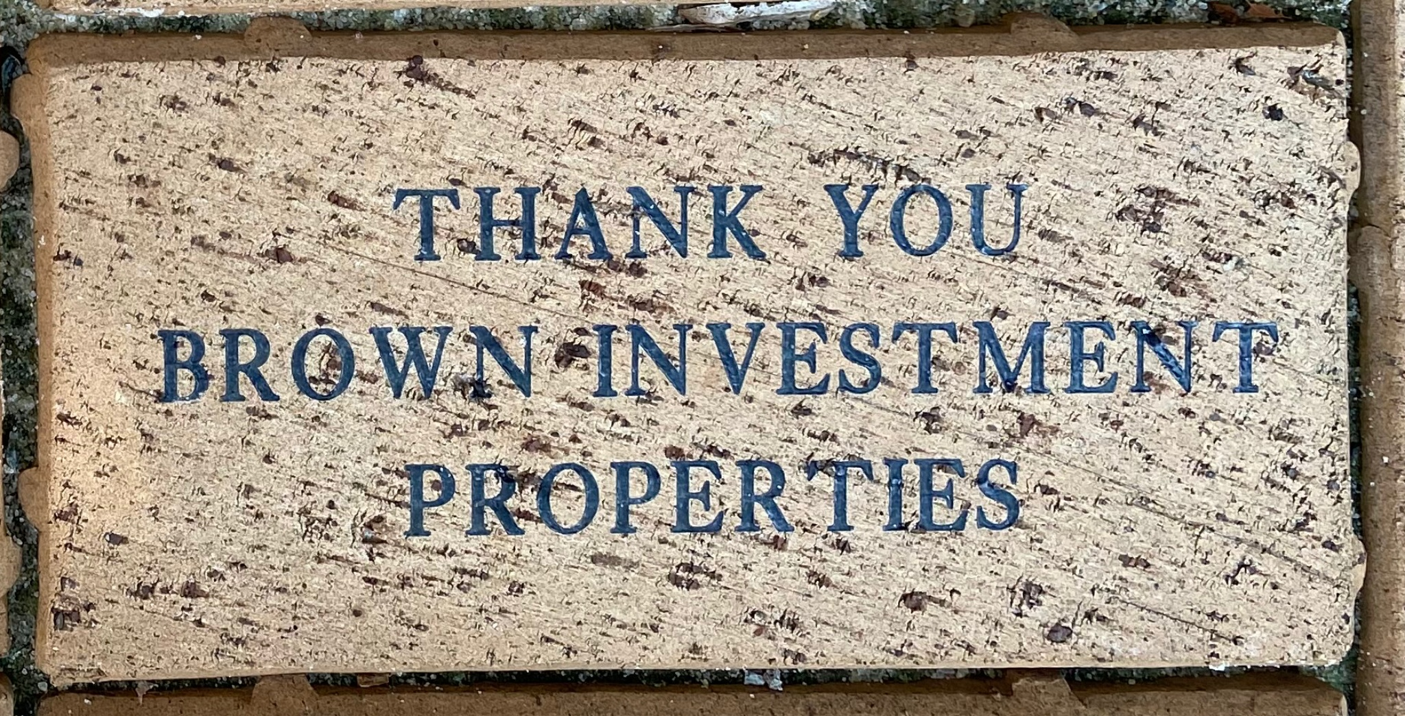 THANK YOU BROWN INVESTMENT PROPERTIES
