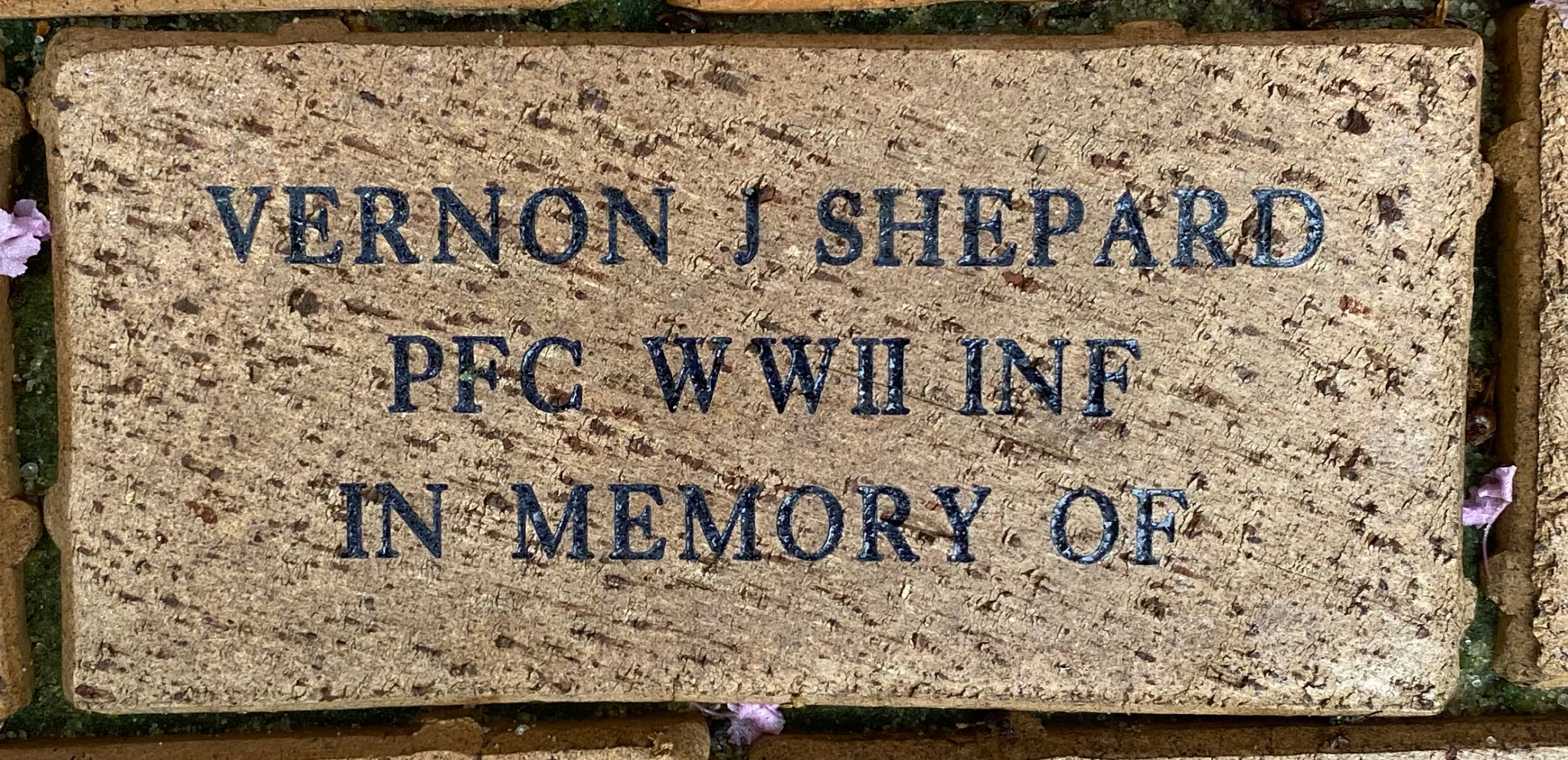 VERNON J. SHEPARD PFC. WWII INF IN MEMORY OF