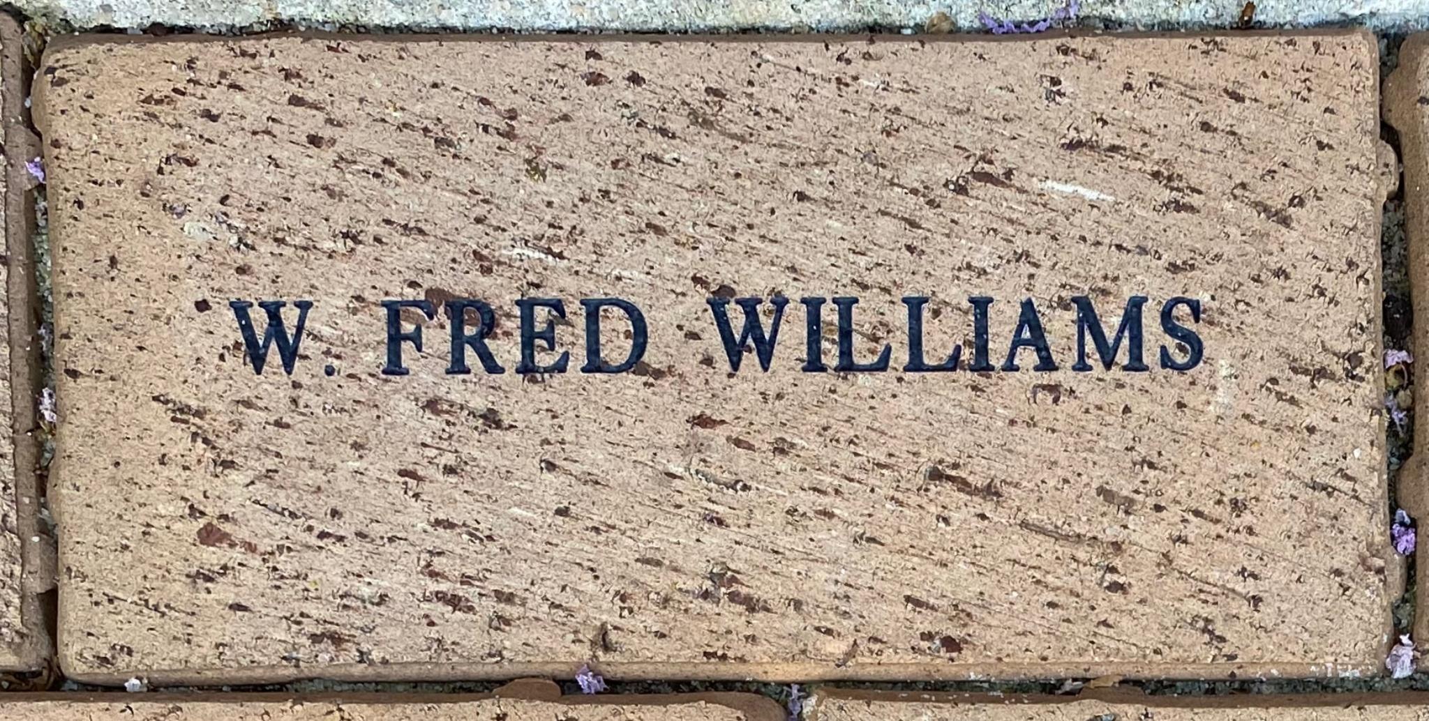 W. FRED WILLIAMS