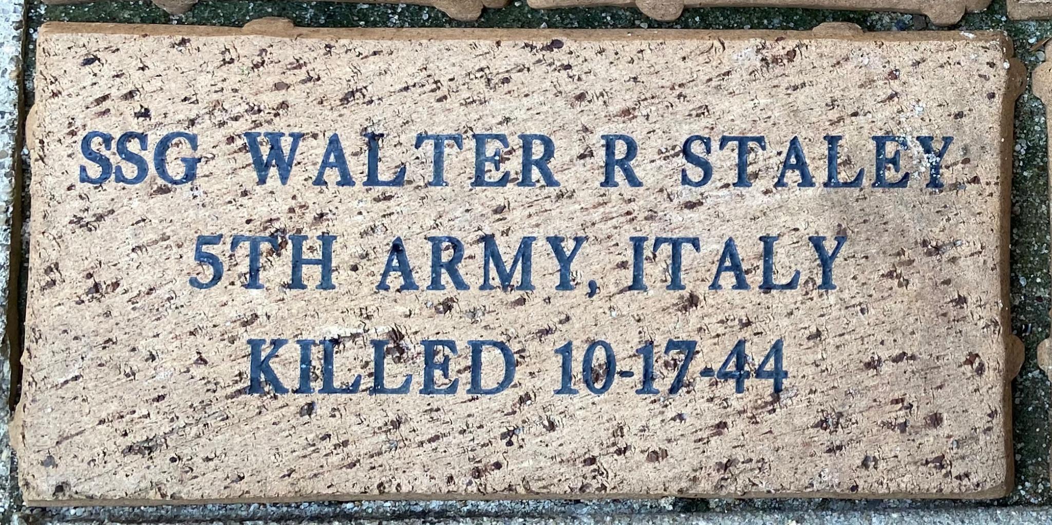 SSG WALTER R STALEY 5TH ARMY, ITALY KILLED 10-17-44