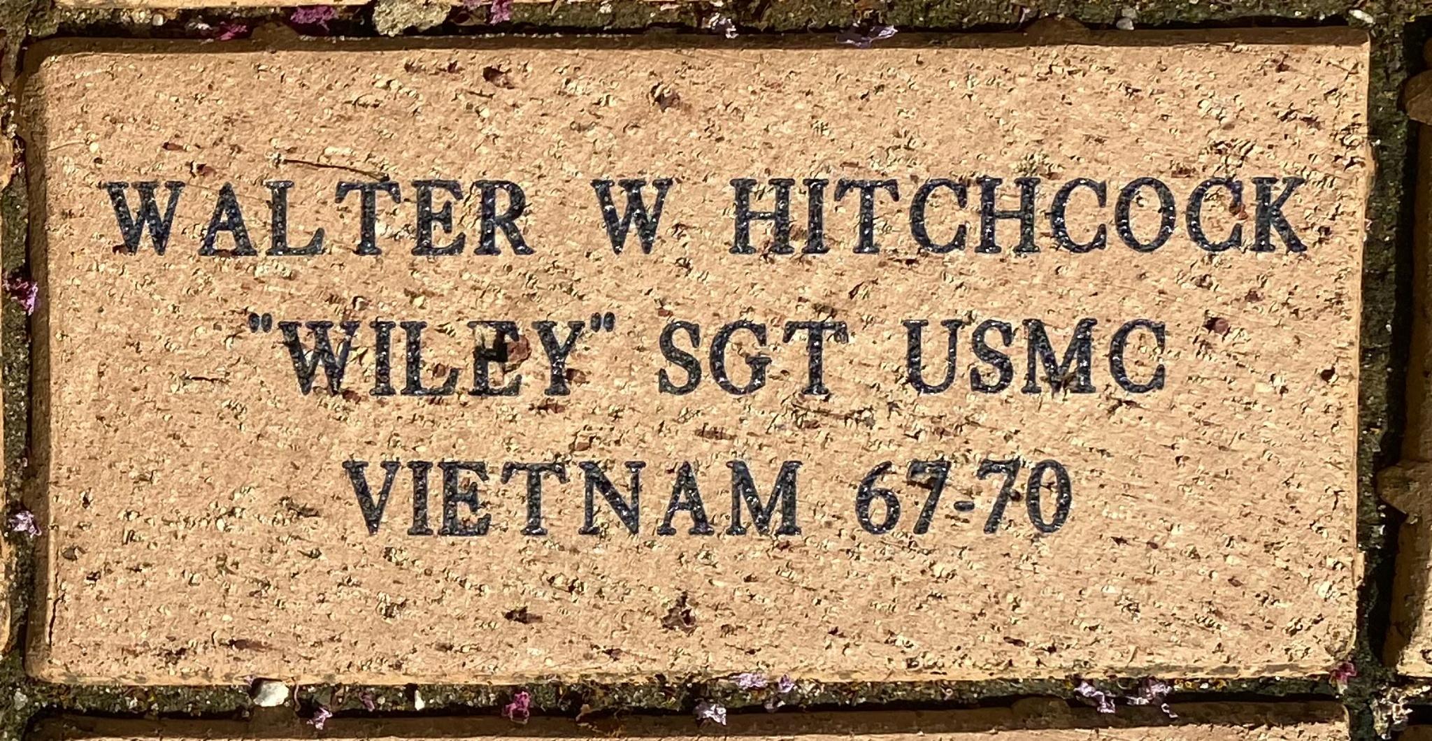 "WALTER W HITCHCOCK ""WILEY"" SGT USMC VIETNAM 67-70"