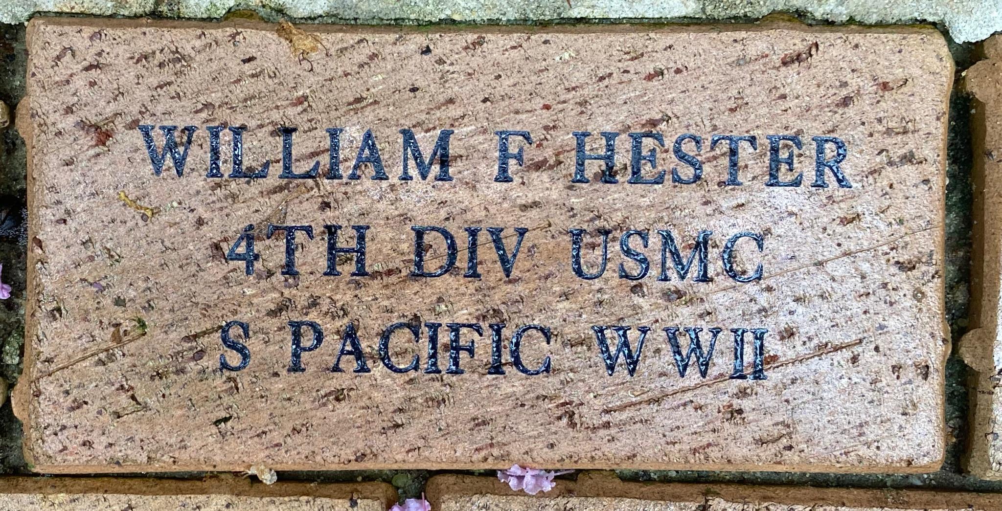 WILLIAM F HESTER 4TH DIV USMC S PACIFIC WWII
