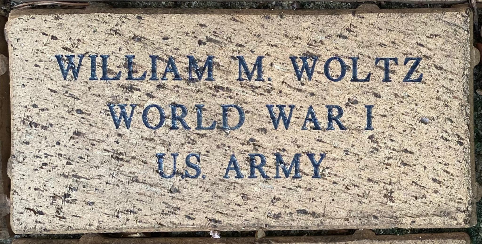 WILLIAM M. WOLTZ WORLD WAR I U.S. ARMY