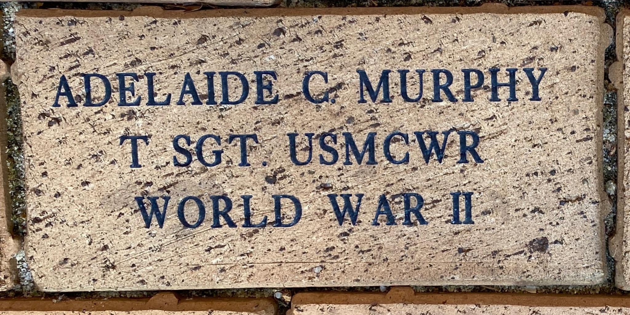 ADELAIDE C MURPHY T SGT. USMCWR WORLD WAR II