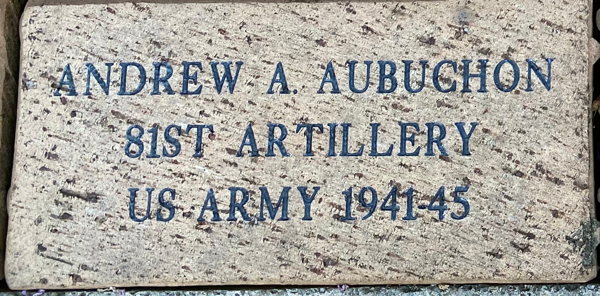 ANDREW A. AUBUCHON 81ST ARTILLERY US ARMY 1941-45