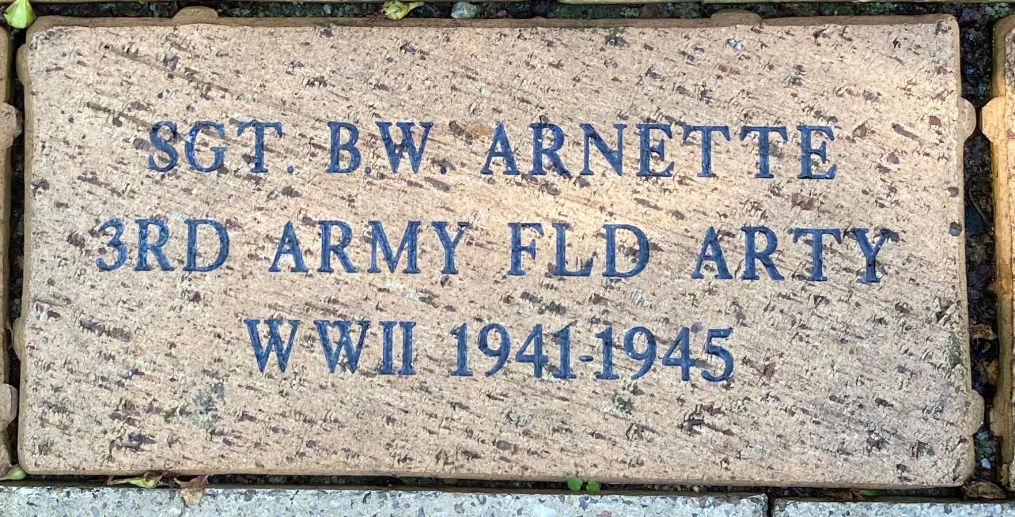 SGT B.W. ARNETTE 3RD ARMY FLD ARTY WWII 1941-1945