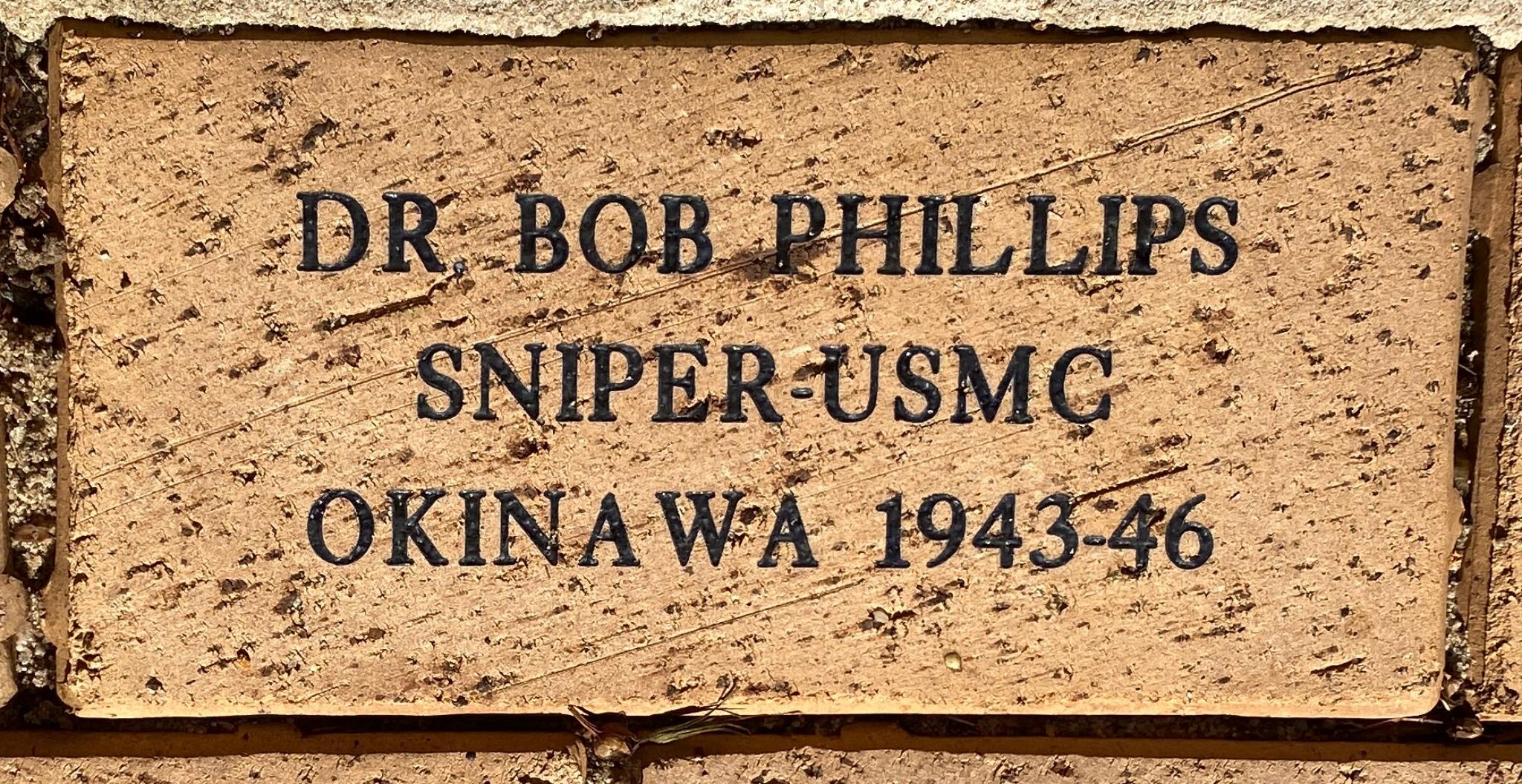 DR. BOB PHILLIPS SNIPER-USMC OKINAWA 1943-46