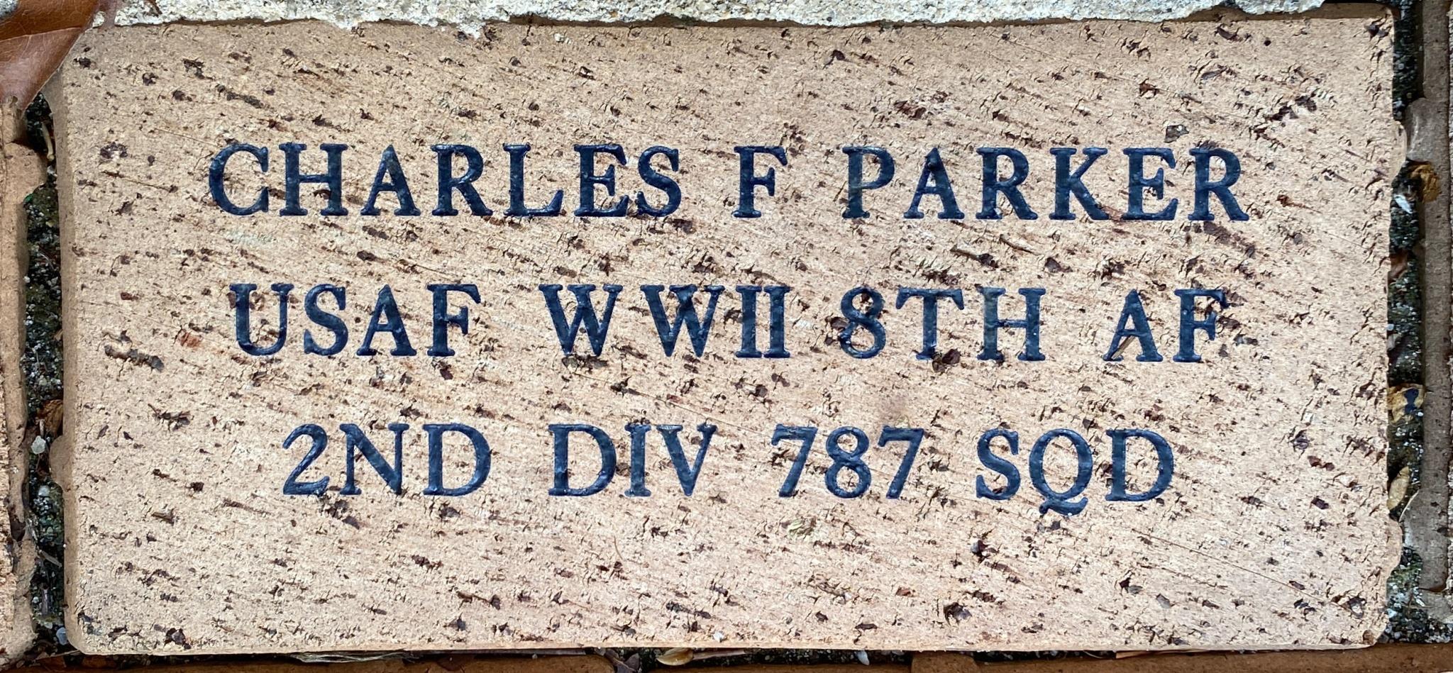 CHARLES F PARKER USAF WWII 8TH AF 2ND DIV 787 SQD