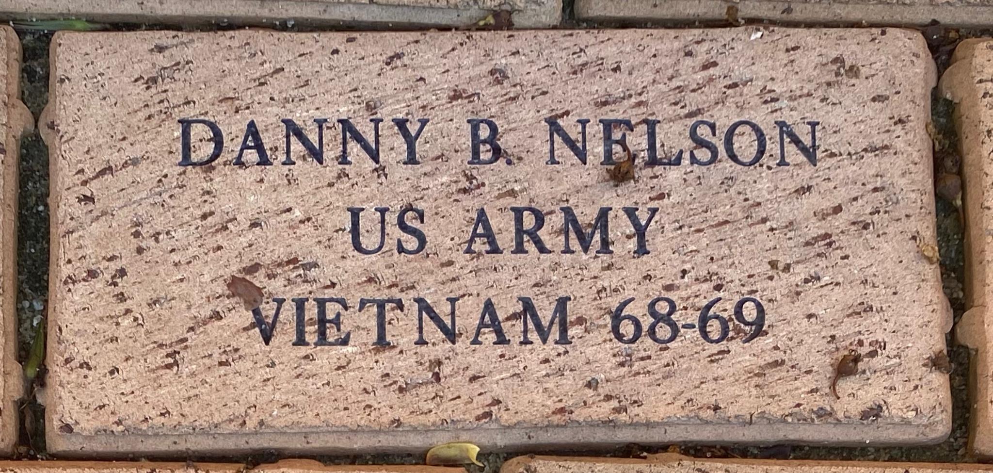 DANNY B. NELSON US ARMY VIETNAM 68-69