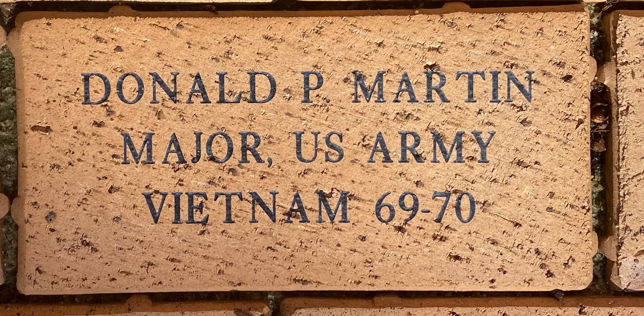 DONALD P. MARTIN MAJOR, US ARMY VIETNAM 69-70