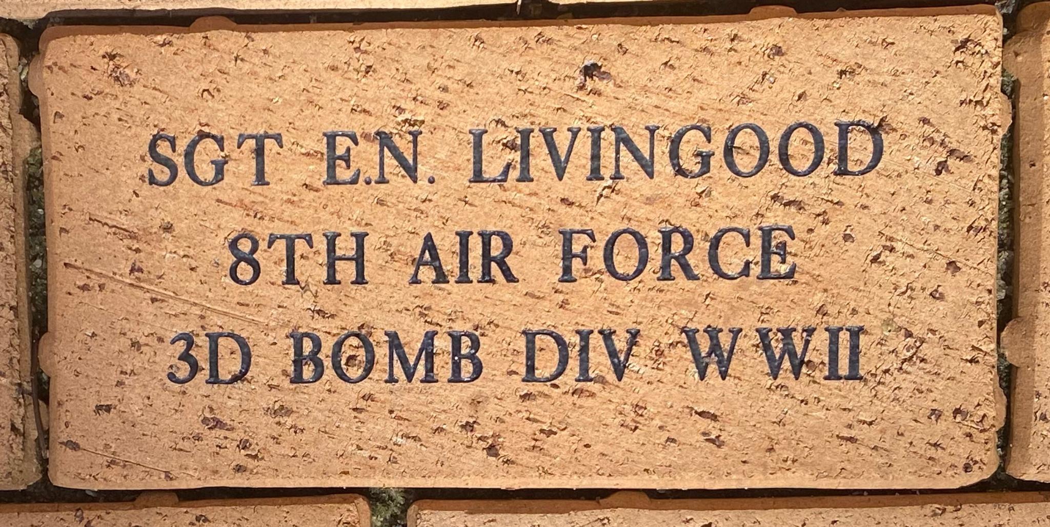 SGT E.N. LIVINGOOD 8TH AIR FORCE 3D BOMB DIV WWII