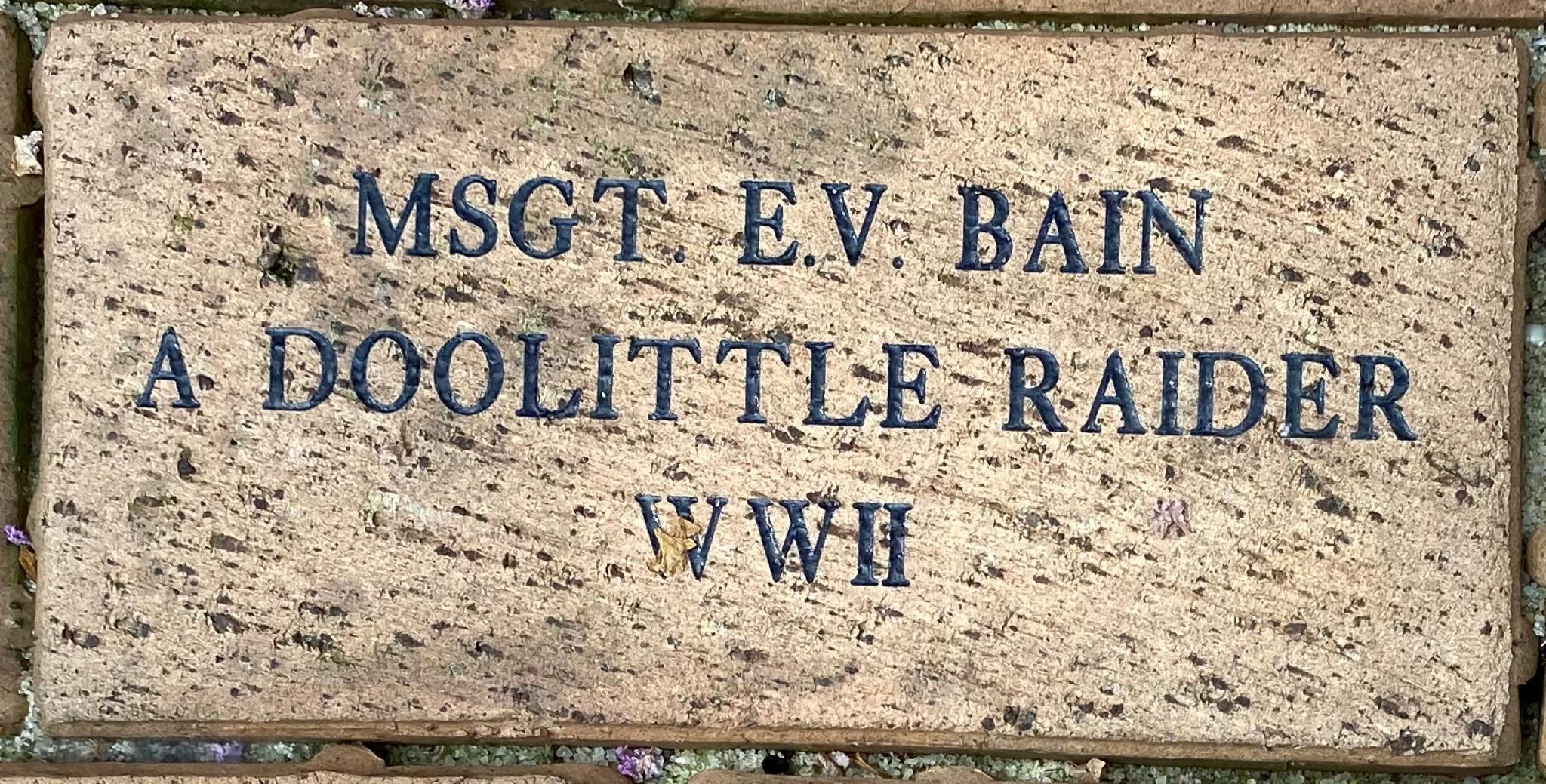 MSGT E. V. BAIN A DOOLITTLE RAIDER WWII