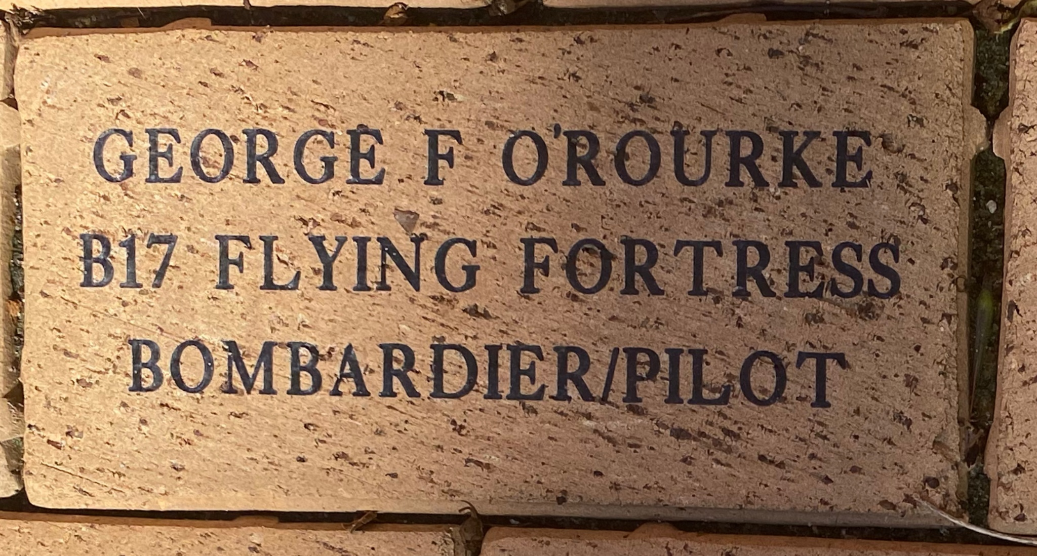GEORGE F O''ROURKE B17 FLYING FORTRESS BOMBARDIER/PILOT