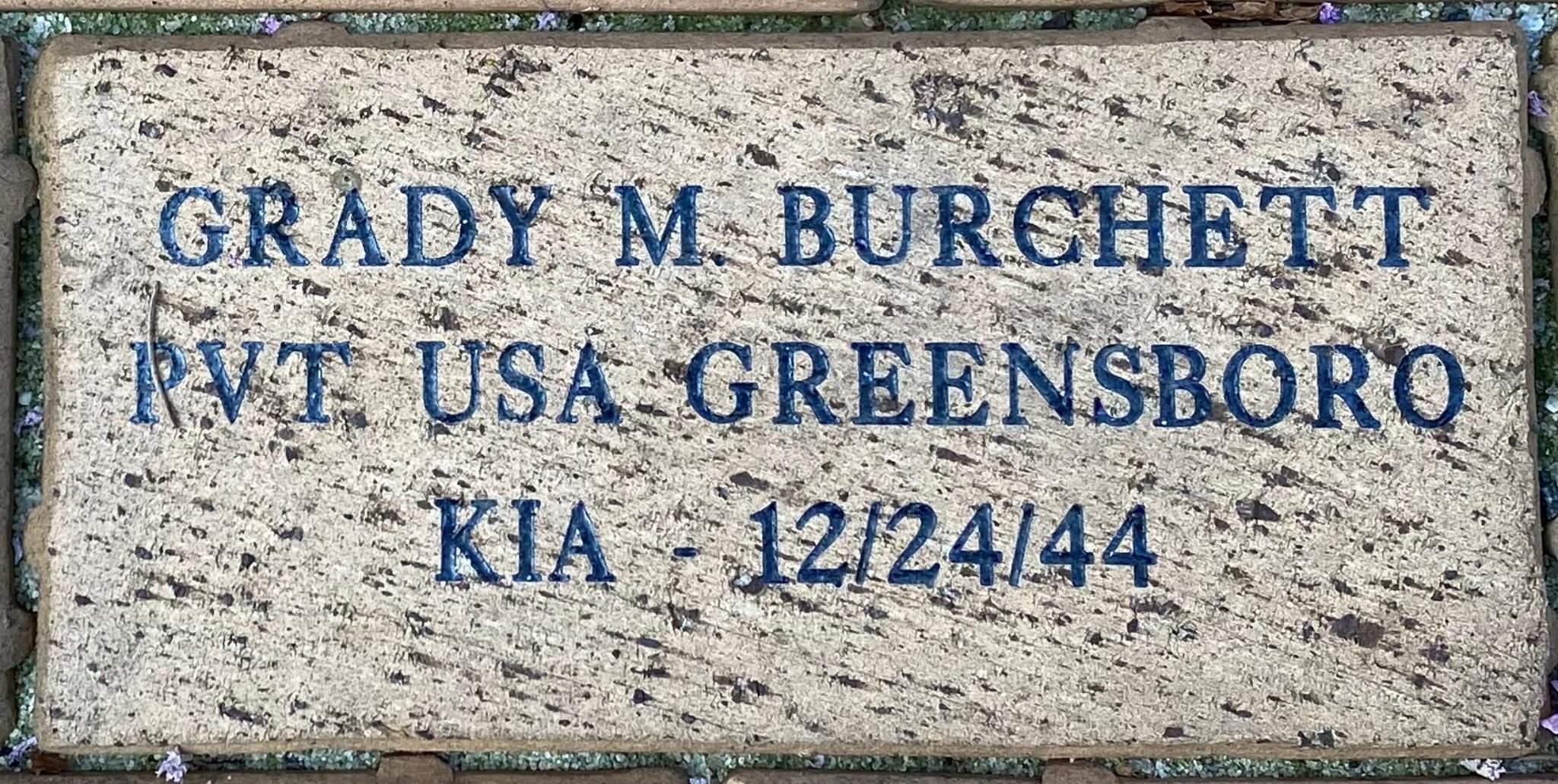 GRADY M. BURCHETT PVT USA GREENSBORO KIA 12/24/44