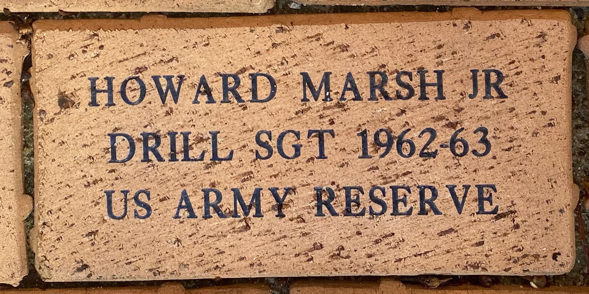 HOWARD MARSH JR DRILL SGT 1962-63 US ARMY RESERVE