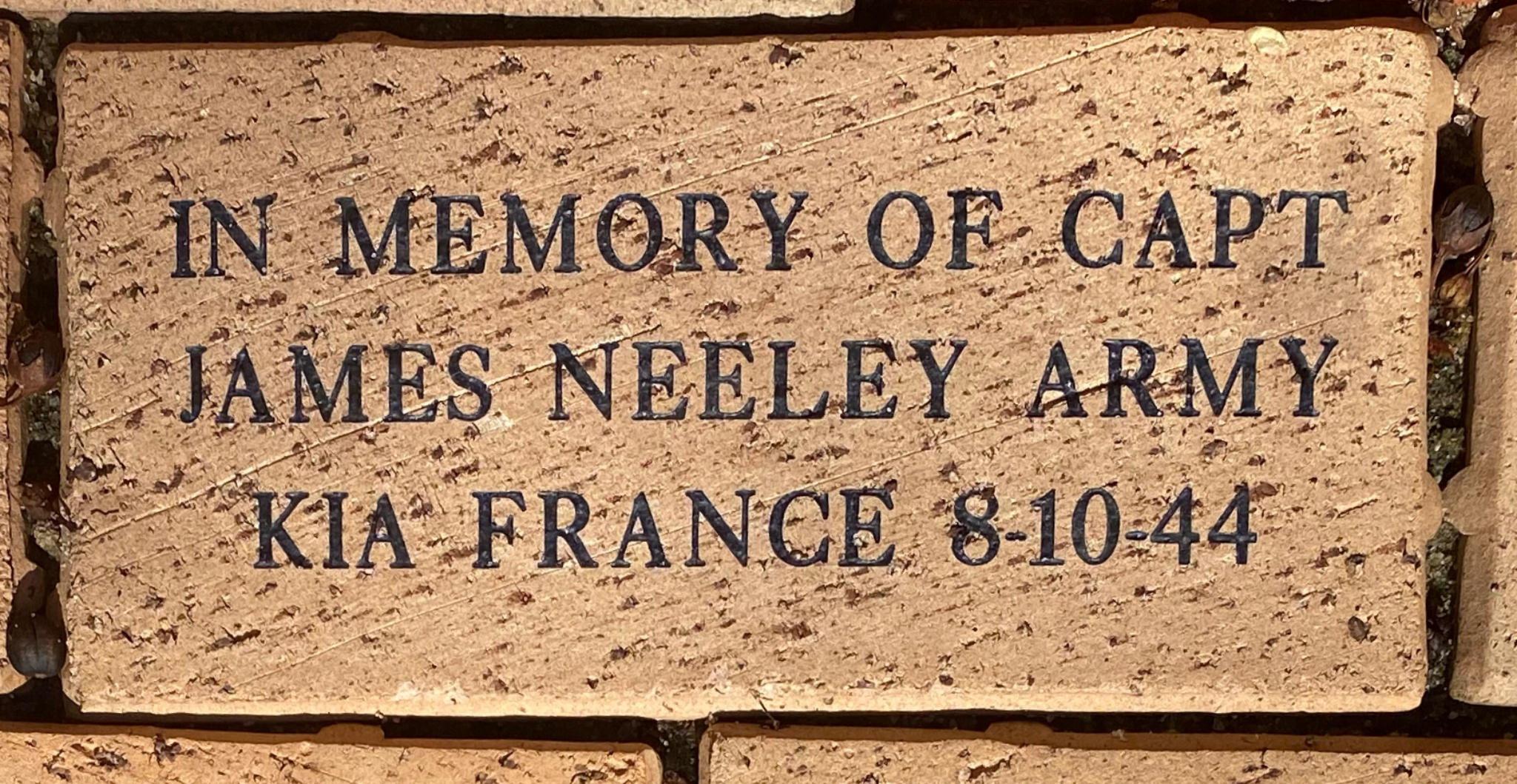 IN MEMORY OF CAPT  JAMES NEELEY ARMY KIA FRANCE 8-10-44