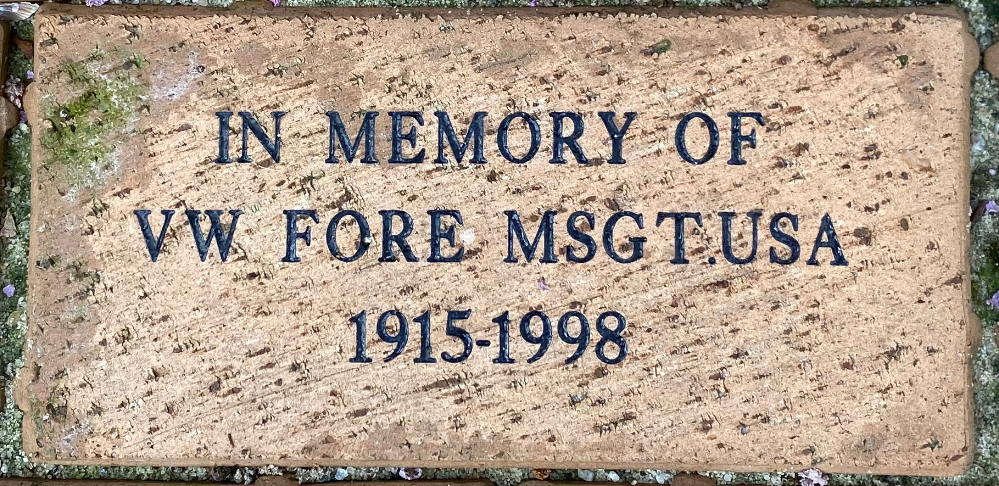IN MEMORY OF VW FORE MSGT,USA 1915-1998