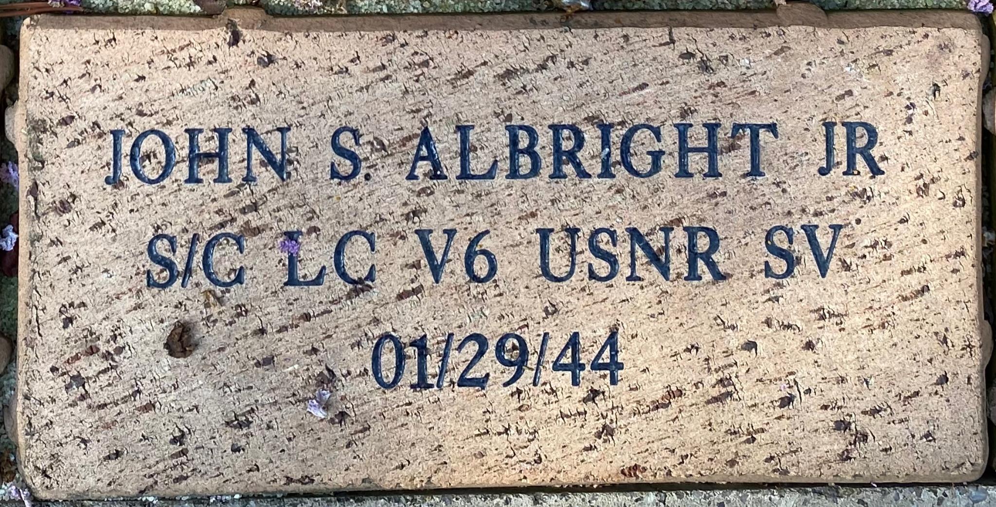 JOHN S. ALBRIGHT JR S/C LC V 6 USNR SV 1/29/1944