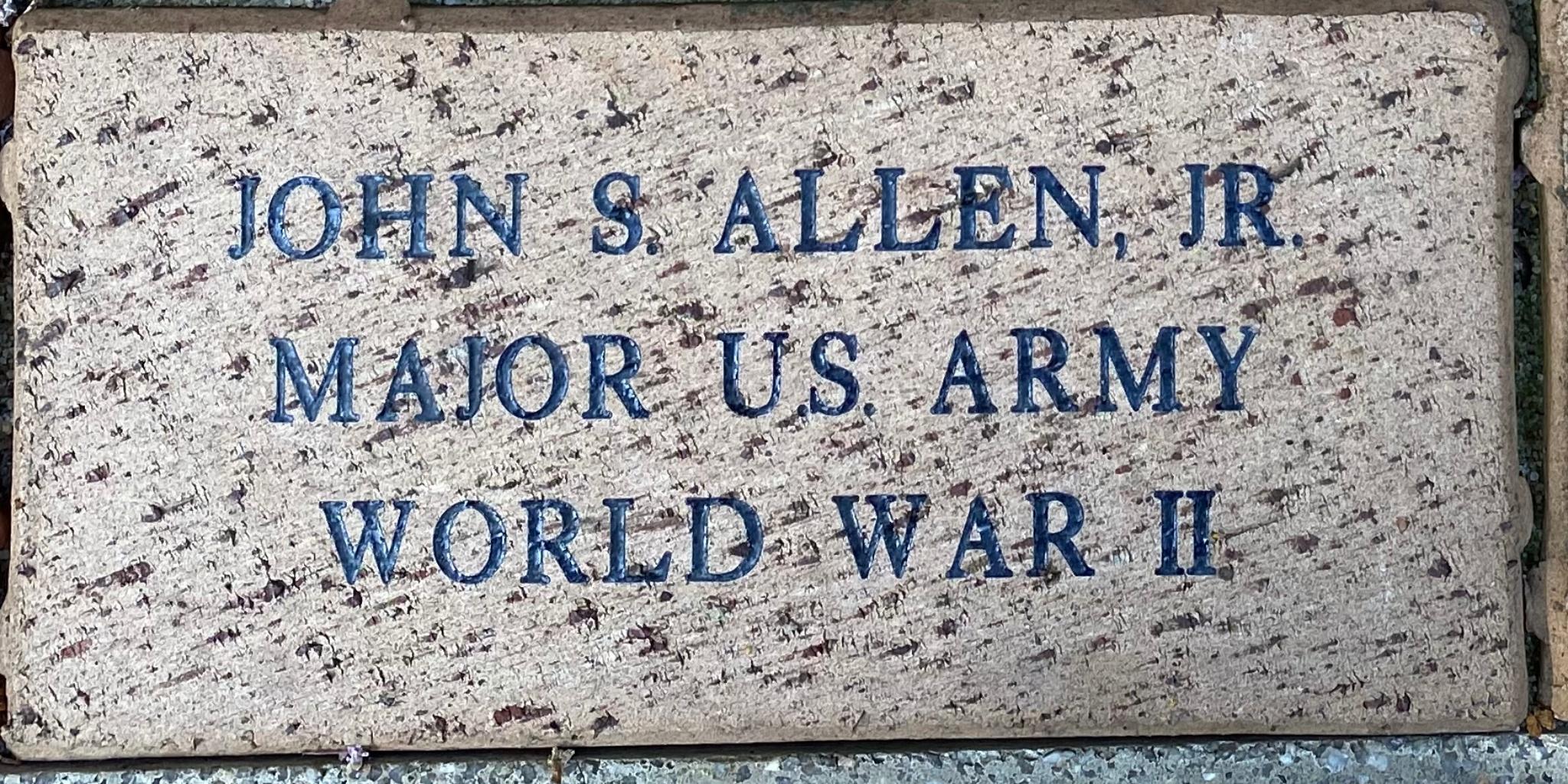 JOHN S. ALLEN, JR. MAJOR U.S. ARMY WORLD WAR II