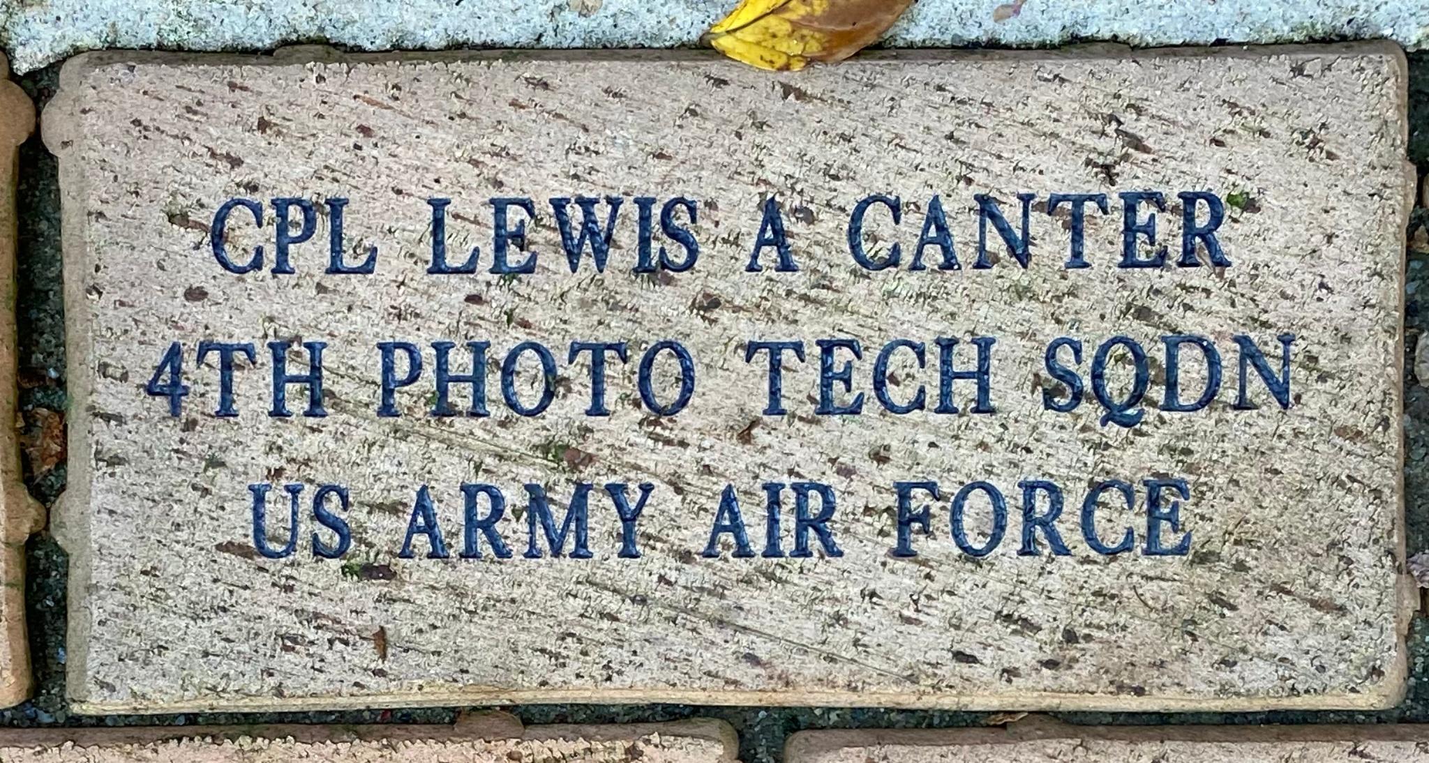 CPL LEWIS A CANTER 4TH PHOTO TECH SQDN US. ARMY AIR FORCE