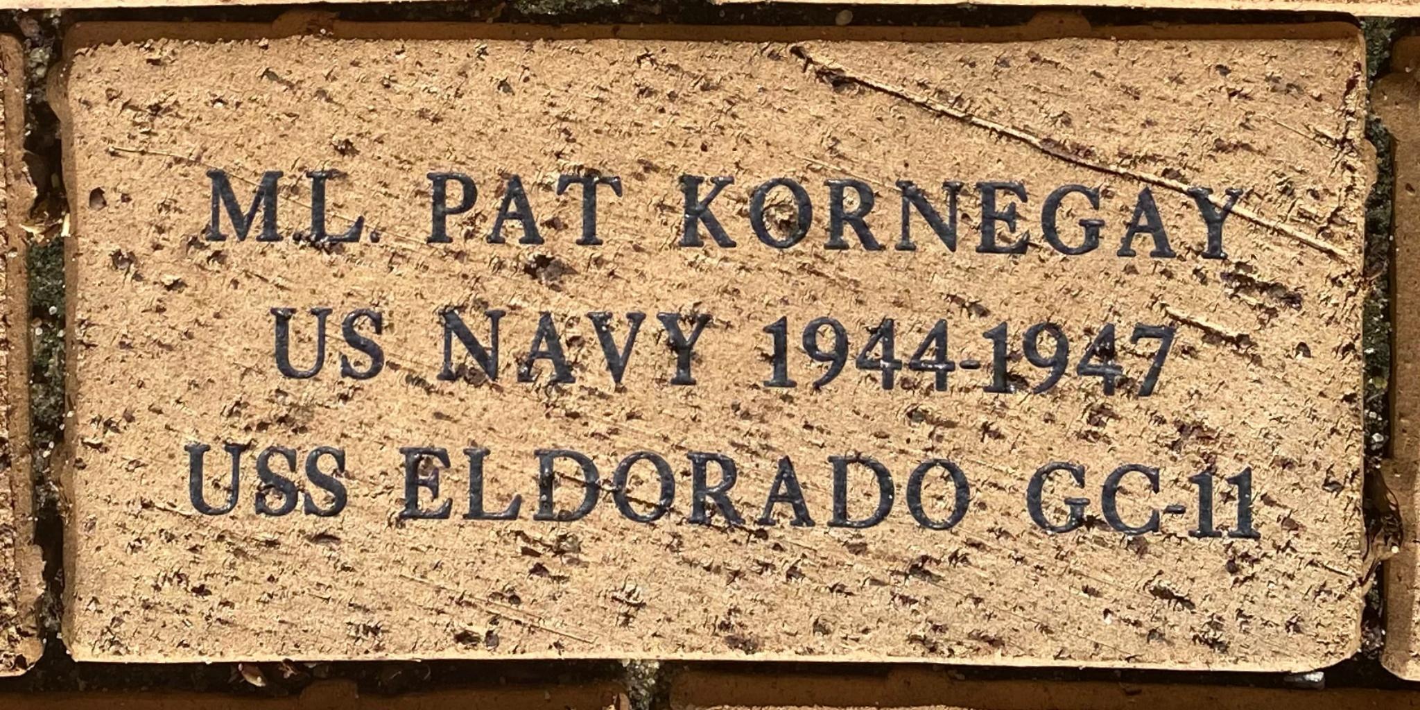 M.L. PAT KORNEGAY US NAVY 1944-1947 USS ELDORADO GC-11