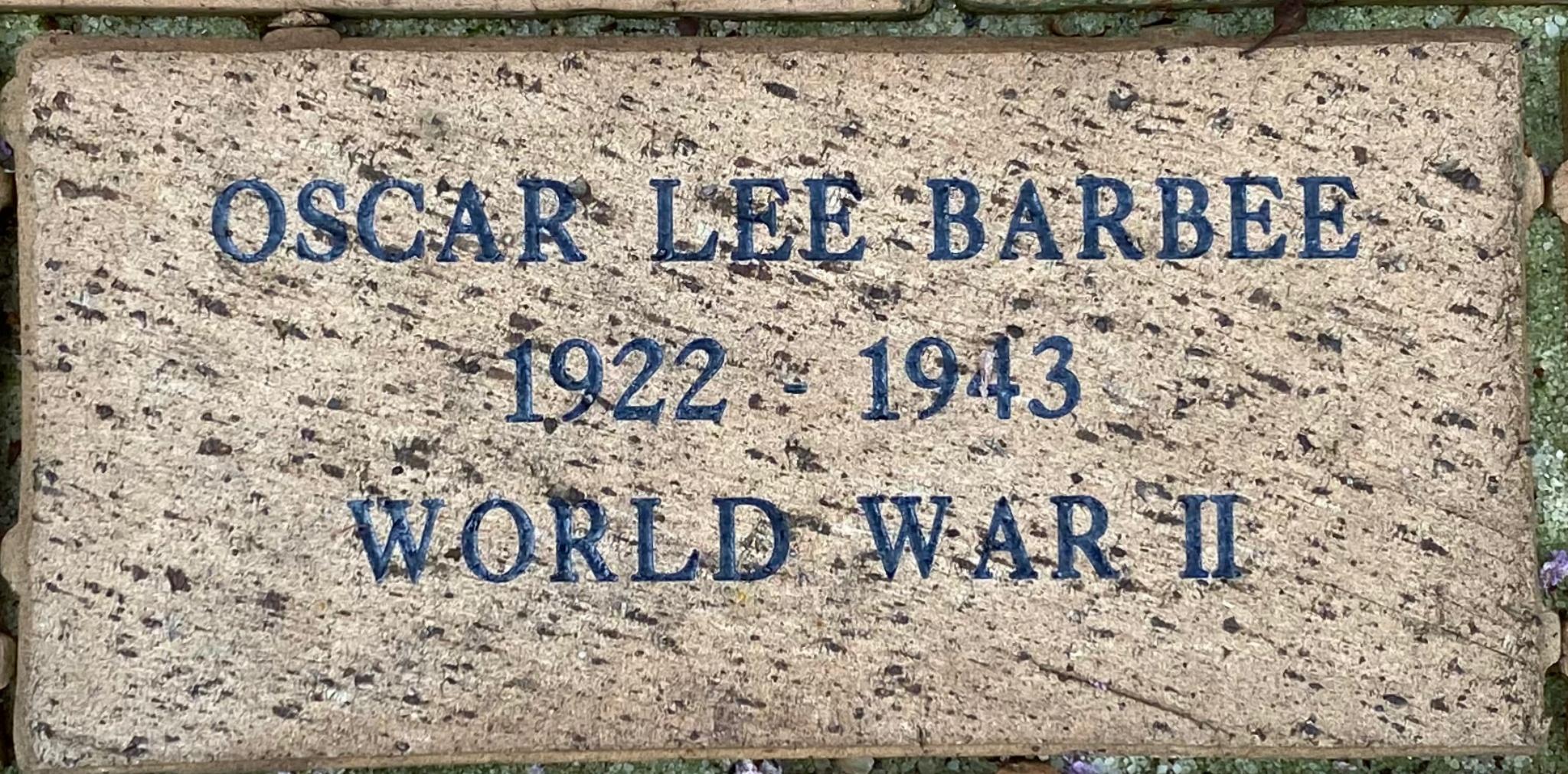 OSCAR LEE BARBEE 1922 – 1943 WORLD WAR II
