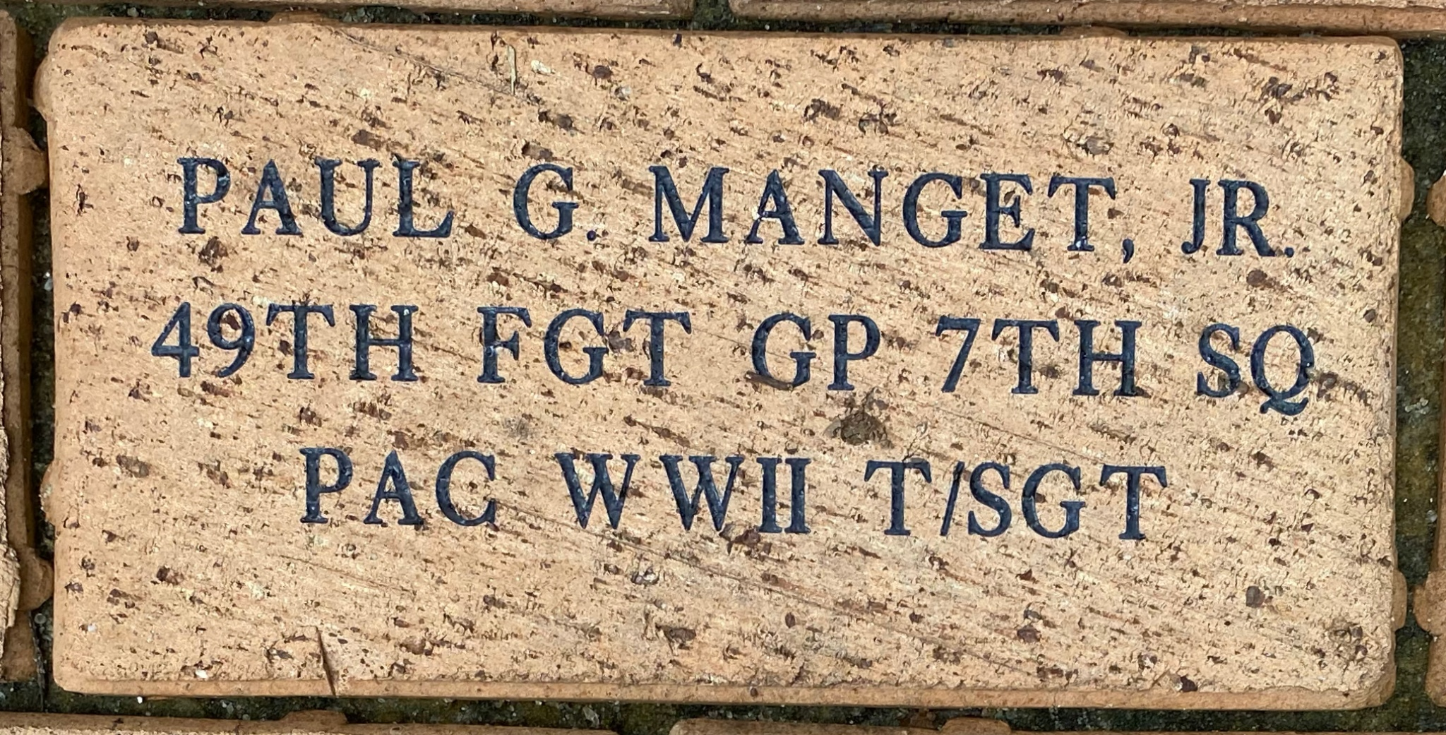 PAUL G. MANGET, JR 49TH FGT GP 7TH SQ PAC WWII T/SGT