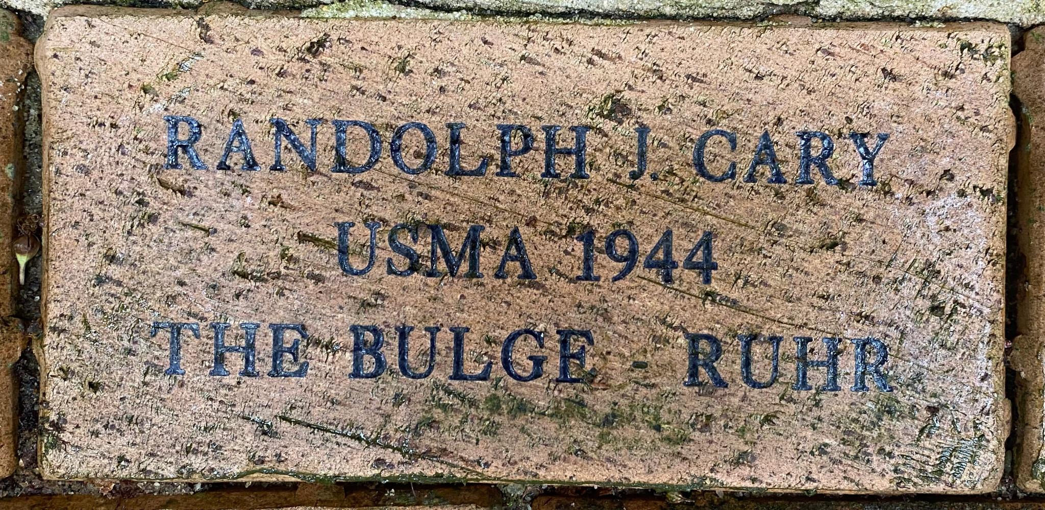 RANDOLPH J. CARY USMA 1944 THE BULGE – RUHR