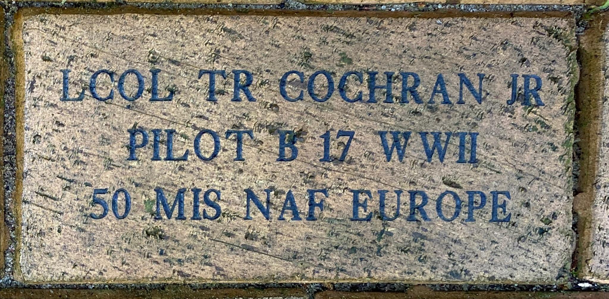 LCOL TR COCHRAN JR PILOT B 17 WWII 50 MIS NAF EUROPE