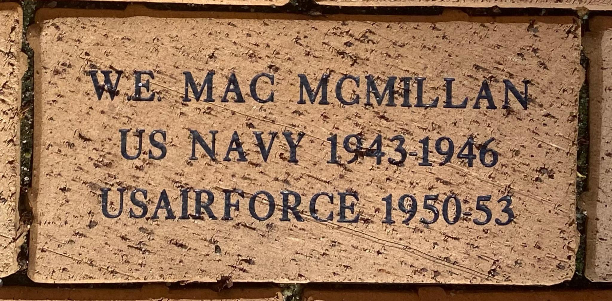 W.E. MAC MCMILLAN US NAVY 1943-1946 US AIRFORCE 1950-53