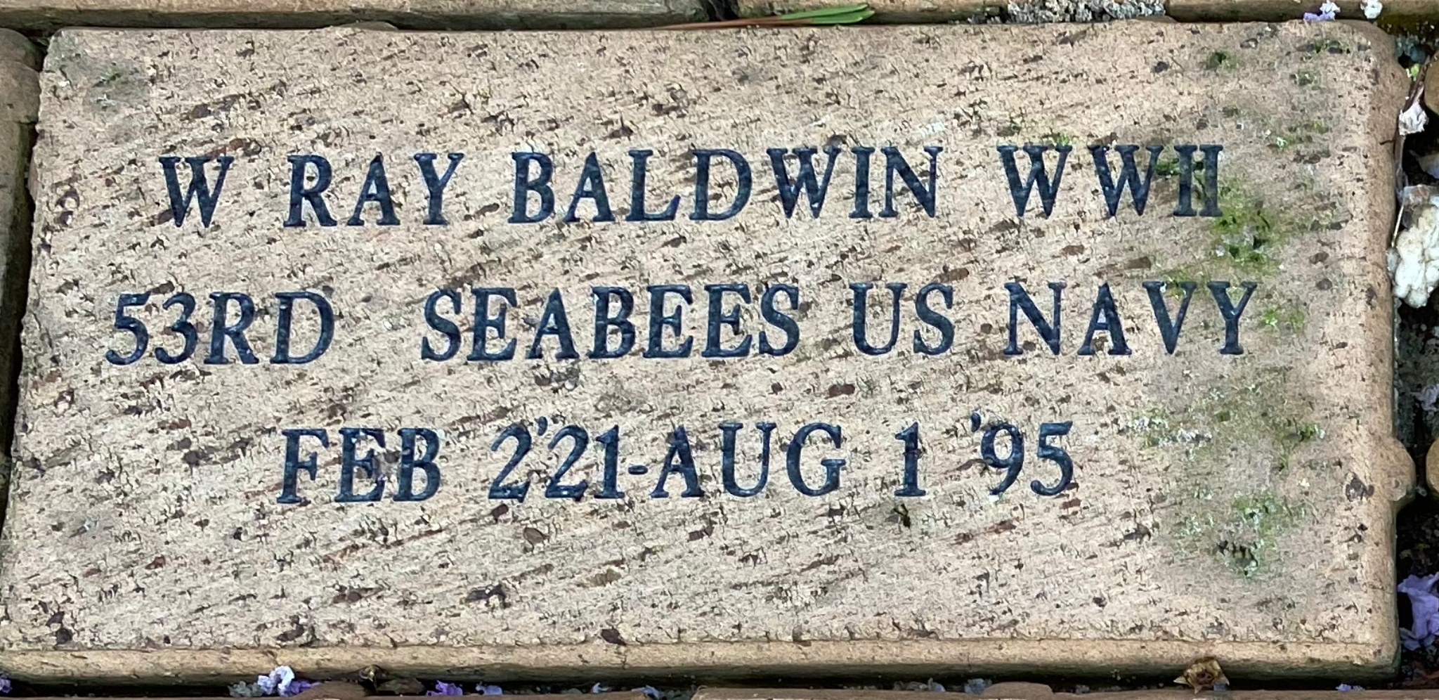 W RAY BALDWIN WWII 53'RD SEABEES US NAVY FEB 2''21-AUG 1' '95