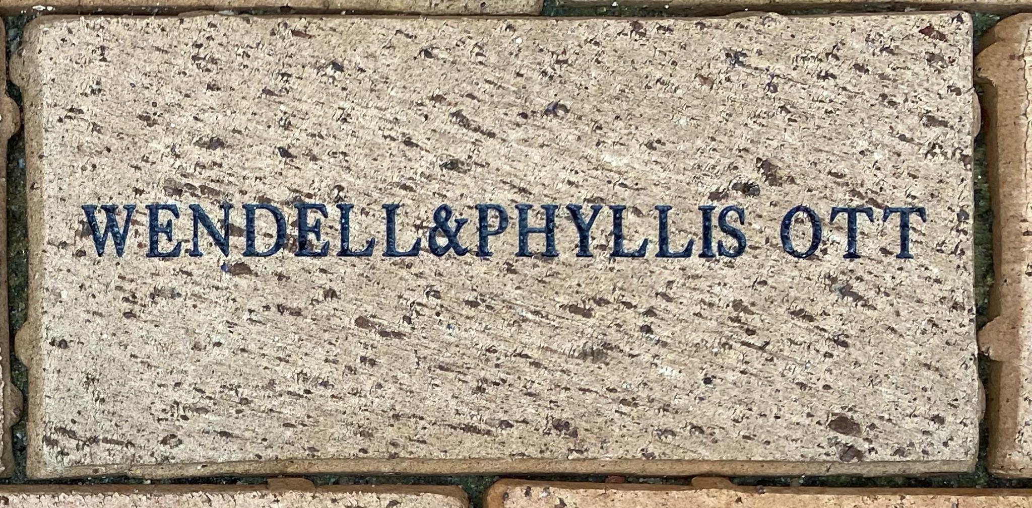WENDELL&PHYLLIS OTT